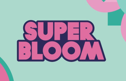 New Date! SUPERBLOOM Festival 2021